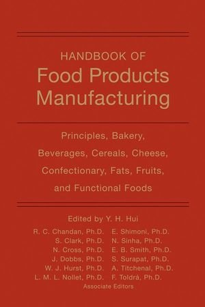 Handbook of Food Products Manufacturing, 2 Volume Set