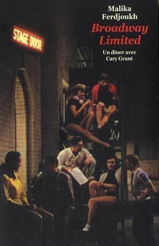 Broadway limited n° 1 Un dîner avec Cary Grant