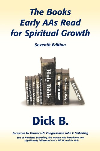 The Books Early AAs Read for Spiritual Growth, 7th Edition
