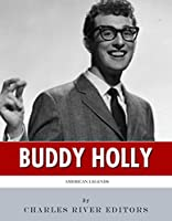 American Legends: The Life of Buddy Holly (English Edition)