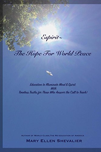 espirit-the-hope-for-world-peace-education-to-illuminate-mind-spirit-with-timeless-truths-for-those-