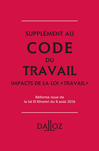 Code du travail 2016 fascicule loi du travail