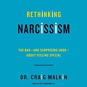 Rethinking Narcissism Hörbuch