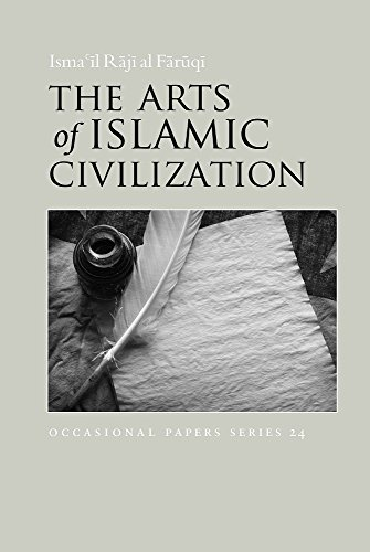 the-arts-of-islamic-civilization-occasional-paper-english-edition