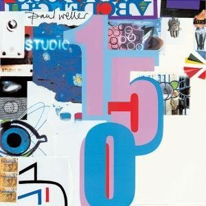 Paul Weller - Studio 150 [UK Bonus Live Disc] Disc 1 - Zortam Music