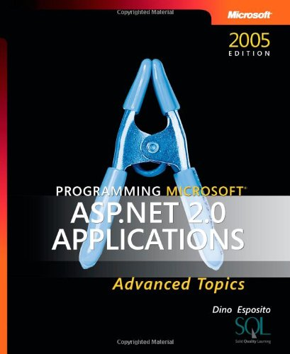 Programming Microsoft ASP.NET 2.0 Applications: Advanced Topics