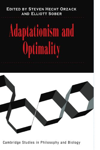 Adaptationism and Optimality (Cambridge Studies in Philosophy and Biology)