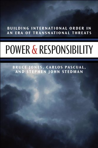Power & Responsibility: Building International Order...