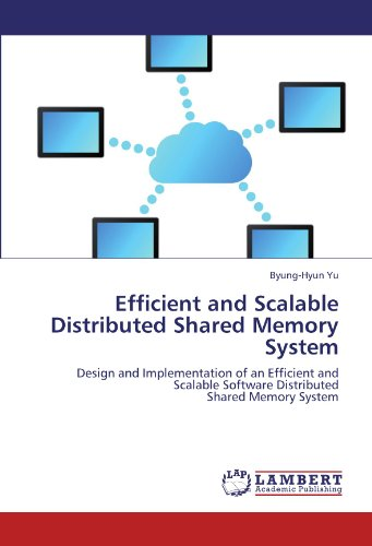 Efficient and Scalable Distributed Shared Memory System