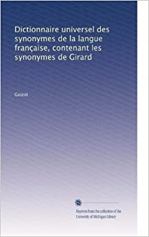 Dictionnaire universel des synonymes de la langue - Dictionnaire de l office de la langue francaise ...