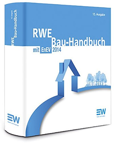 rwe-bau-handbuch-15-auflage-energieeinsparungsverordnung-enev-2014-inkl-energieausweis