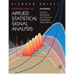 img - for [(Introduction to Applied Statistical Signal Analysis: Guide to Biomedical and Electrical Engineering Applications)] [Author: Richard Shiavi] published on (January, 2007) book / textbook / text book