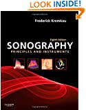 Sonography Principles and Instruments, 8e (Diagnostic Ultrasound: Principles & Instruments (Kremkau))