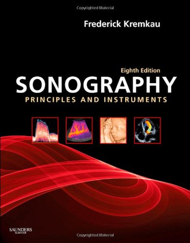 Sonography Principles and Instruments, 8e (Diagnostic...