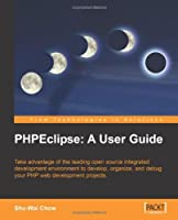 PHPEclipse: A User Guide Front Cover