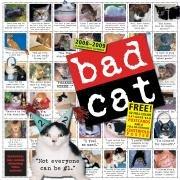 Bad Cat Wall Calendar 2009