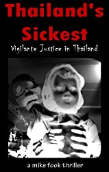 Thailand's Sickest