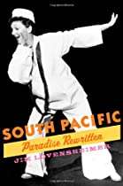 South Pacific: Paradise Rewritten (Broadway Legacies)