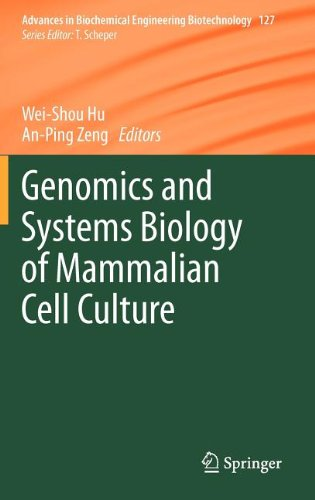 Genomics and Systems Biology of Mammalian Cell Culture (Advances in Biochemical Engineering/Biotechnology)