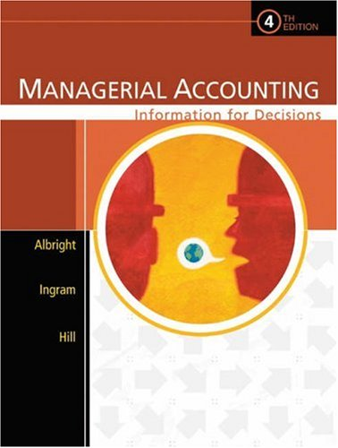 Managerial Accounting: Information for Decisions (with...