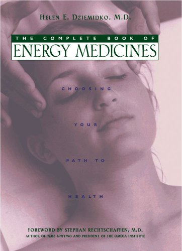The Complete Book of Energy Medicines Choosing Your Path to Health089281859X : image
