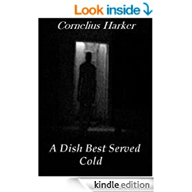 A Dish Best Served Cold (A Supernatural Thriller)