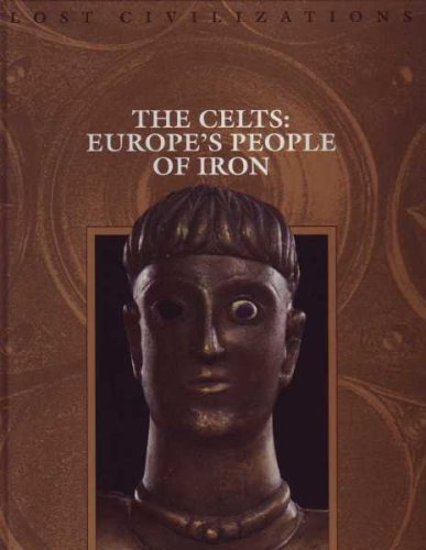 Celts: Europe's People of Iron (Lost Civilizations)