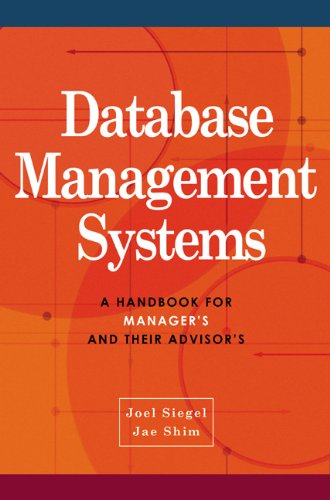 Database Management Systems: A Handbook for Managers and Their Advisors