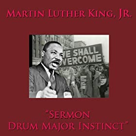 Martin luther king the drum major instinct summary