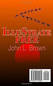 Illustrate Free: Shows you how to illustrate all your picture books absolutely free, plus cover design, and interior format, the easy way. by CreateSpace Independent Publishing Platform