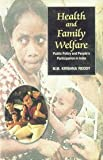 img - for Health and family welfare: Public policy and people's participation in India book / textbook / text book