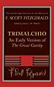 Trimalchio: An Early Version of 'The Great Gatsby' (The Cambridge Edition of the Works of F. Scott Fitzgerald) by F. Scott Fitzgerald cover image