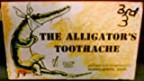 The alligator's toothache (0590380710) by Dorian, Marguerite