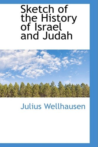 Sketch of the History of Israel and Judah