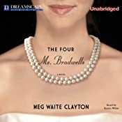 The Four Ms. Bradwells | [Meg Waite Clayton]
