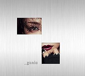 【早期購入特典あり】 _genic (CD+Blu-ray Disc)(ポスター付き)