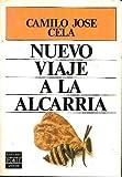 Nuevo viaje a la Alcarria (Plaza & Janes literaria) (Spanish Edition) (840138088X) by Cela, Camilo Jose