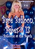 Cover art for  Bare Balloon Babes # 13