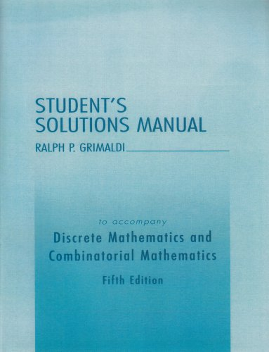 Discrete and combinatorial mathematics. Solutions manual