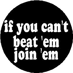 "Amazon.com: Proverb Saying Quote "" IF YOU CAN'T BEAT 'EM JOIN 'EM "" 1"