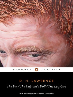The Fox; The Captain's Doll; The Ladybird (Penguin Classics)