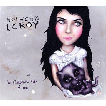 Nolwenn Leroy - Le Cheshire Cat Et Moi - Zortam Music