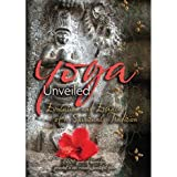 Yoga Unveiled: The Evolution and Essence of a Spiritual Tradition(2 DVD Set)
