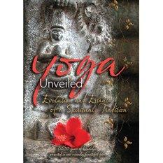 Yoga Unveiled: The Evolution and Essence of a Spiritual Tradition(2 DVD Set)