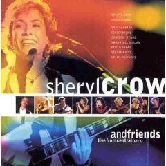 Sheryl Crow - Sheryl Crow & Friends Live From Central Park - Zortam Music