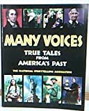 Many Voices: True Tales from America's Past