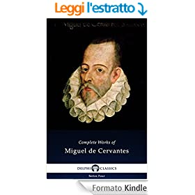 Delphi Complete Works of Miguel de Cervantes (Illustrated) (Series Four Book 1) (English Edition)