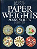 img - for Paperweights aus Saint Louis. book / textbook / text book