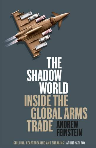 the-shadow-world-inside-the-global-arms-trade