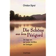 Die Schöne aus dem Périgord: Die Saga von den letzten Schiffern der Dordogne II